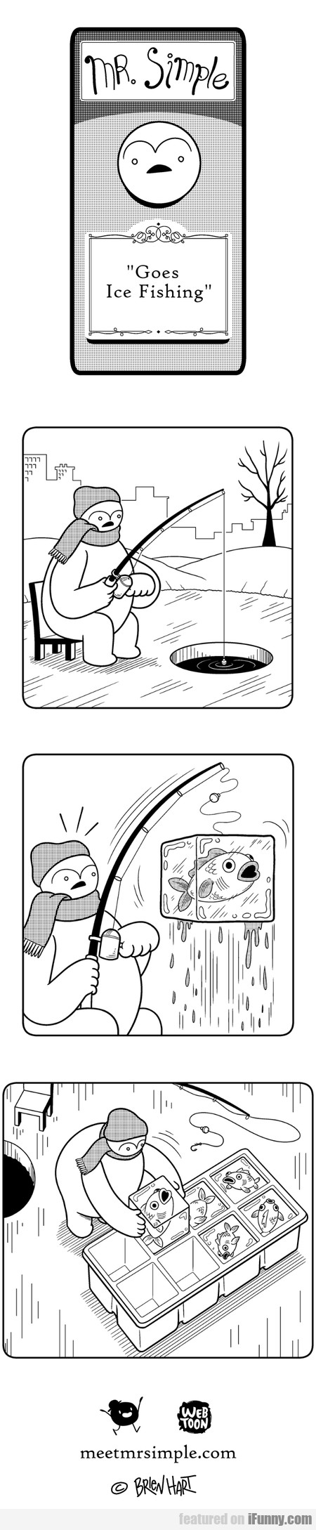 Mr. Simple Goes Ice Fishing