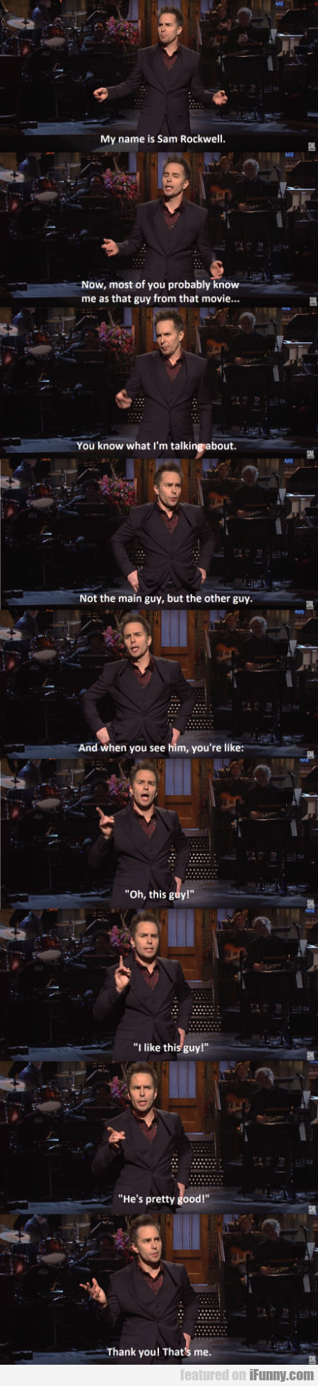 My Name Is Sam Rockwell. Now, Most Of You...
