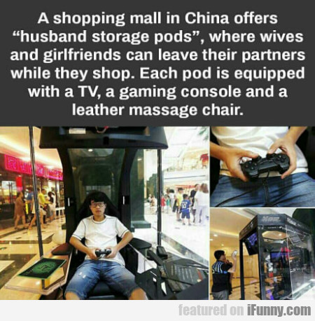 A Shopping Mall In China Offer Husband Storage...