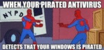 When Your Pirated Antivirus Detects That Your...
