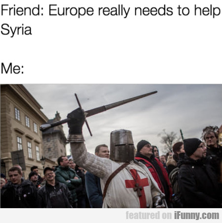 Friend: Europe really needs to help Syria...