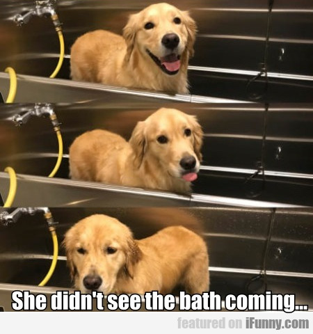 She Didn't See The Bath Coming