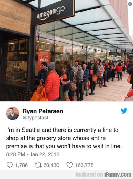 I'm In Seattle And There Is Currently A Line To...