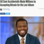 50 Cent Accidentally Made Millions By Accepting...