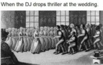 When The Dj Drops Thriller At The Wedding