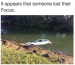 It Appears That Someone Lost Their Focus