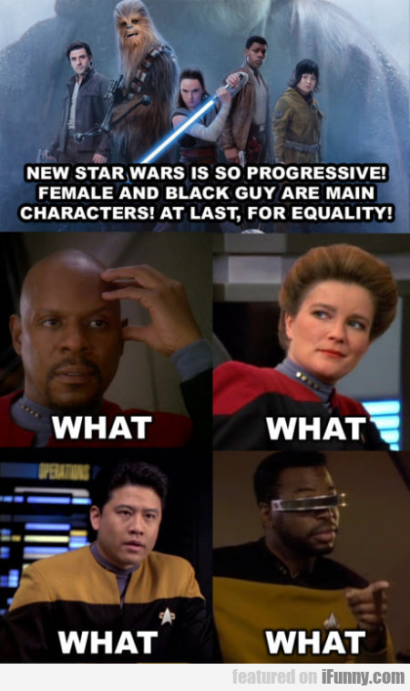 New Star Wars Is So Progressive! Female And...