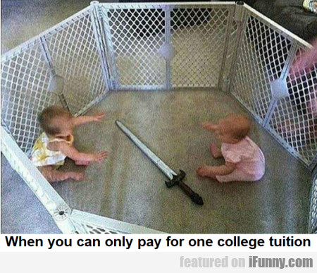 When You Can Only Pay For One College Tuition