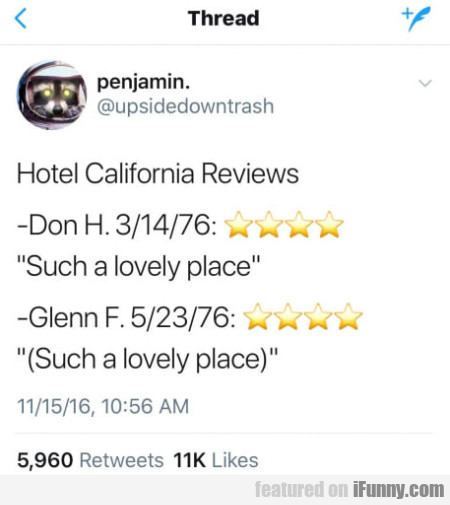 Hotel California Reviews - Such A Lovely Place