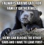 I Always Arrive Late For Family Gatherings So My..