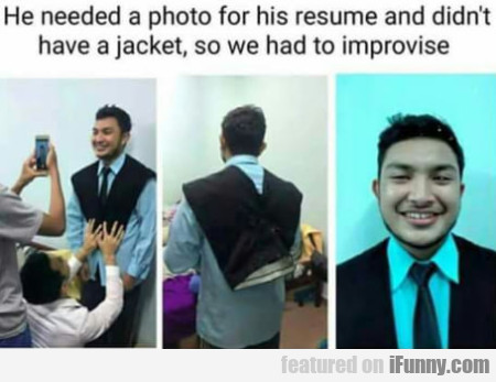 He Needed A Photo For His Resume And Didn't Have..