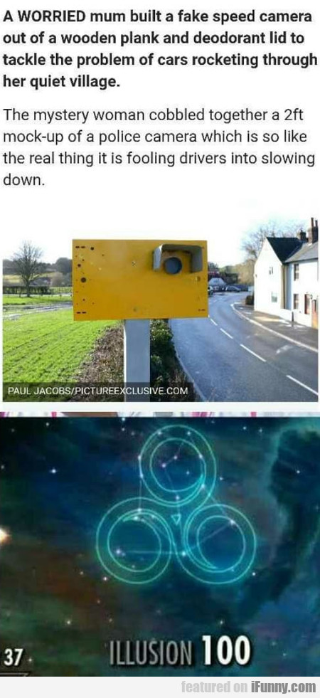 A Worried Mum Built A Fake Speed Camera Out...