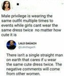 Male Privilege Is Wearing The Same Outfit...