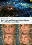 Don't Panic, But Physicists In Australia Just...