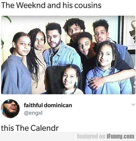 The Weeknd And His Cousins - This...