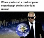 When You Install A Cracked Game Even Though The...