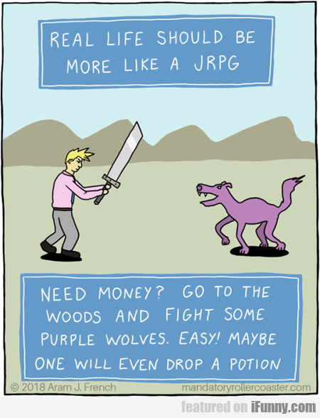 Real Life Should Be More Like A Jrpg