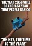 The Year 2359 Will Be The Last Year That People...