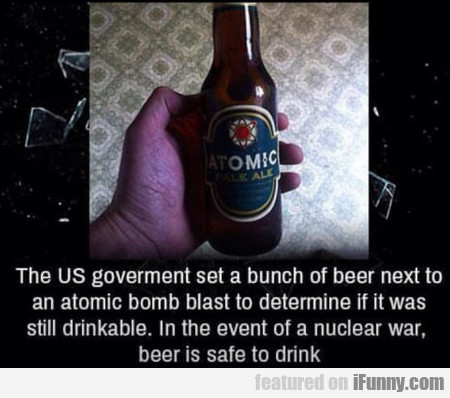 The Us Government Set A Bunch Of Beer Next To...