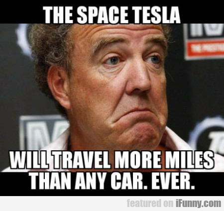 The Space Tesla Will Travel More Miles Than Any...