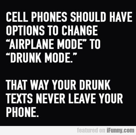 Cell Phones Should Have Options To Change...