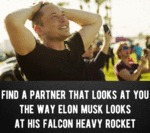 Find A Partner That Looks At You The Way Elon...
