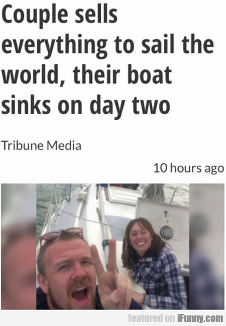 Couple Sells Everything To Sail The World, Their..