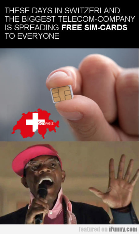 These Days In Switzerland, The Biggest Telecom...
