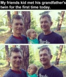 My Friends Kid Met His Grandfather's Twin For...