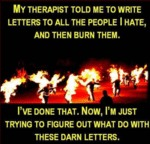 My Therapist Told Me To Write...