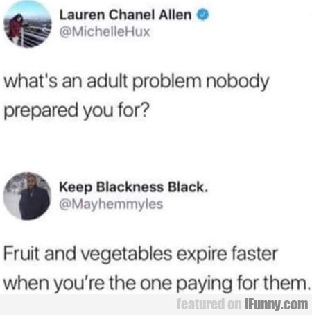 What's An Adult Problem Nobody Prepared You For...