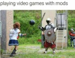 Playing Video Games With Mods...