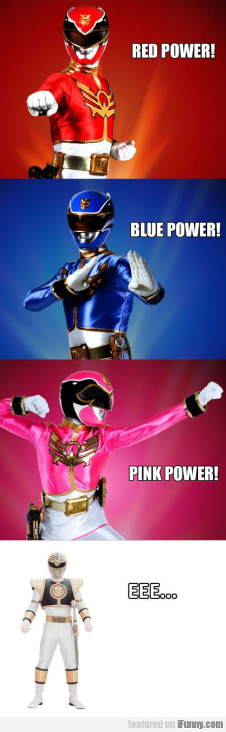 Red Power! Blue Power! Pink Power!