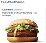 It's A Mcno From Me. Mcdonald's Are Finally...