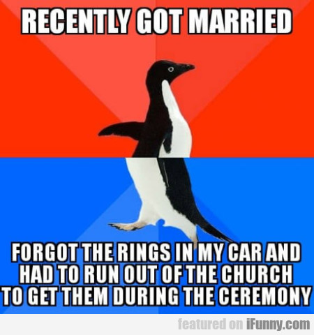 Recently got married - Forgot the rings in...
