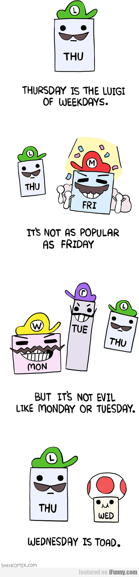 Thursday Is The Luigi Of Weekdays