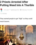 2 Priests Arrested After Putting Weed Into A...