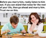 Before You Marry Him, Really Listen To Him Eat