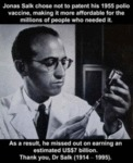 Jonas Salk Chose Not To Patent His 1955 Polio...
