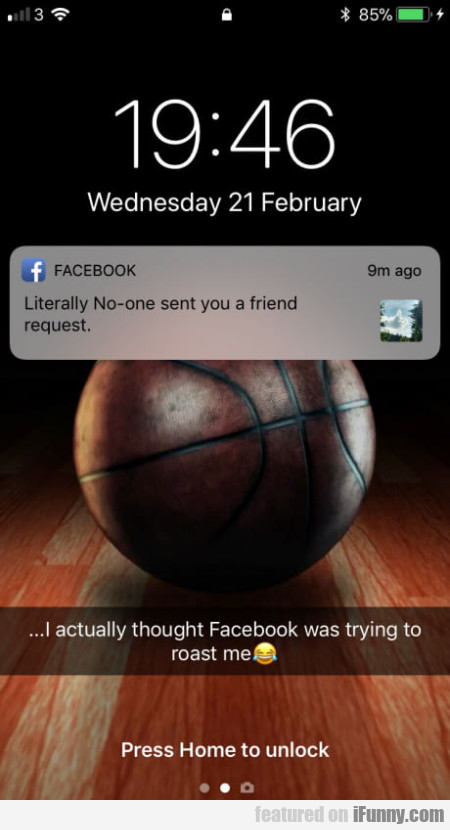 Literally No-one Has Sent You A Friend Request...