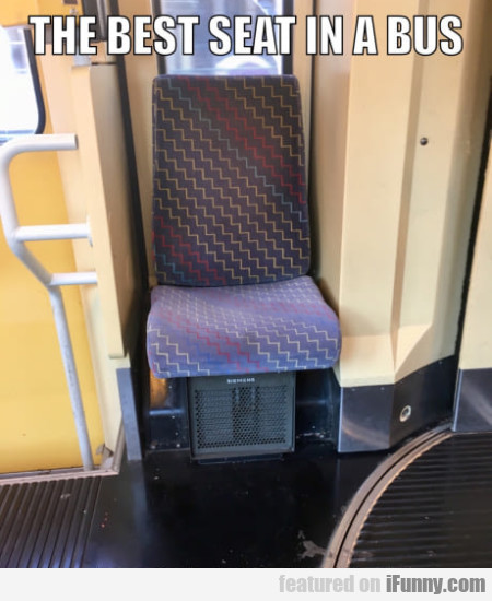 The Best Seat In A Bus