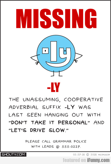Missing -ly: The Unassuming, Cooperative Adverbial