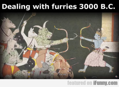 Dealing with furries 3000 B.C.