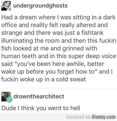 Had A Dream Where I Was Sitting In A Dark Office..