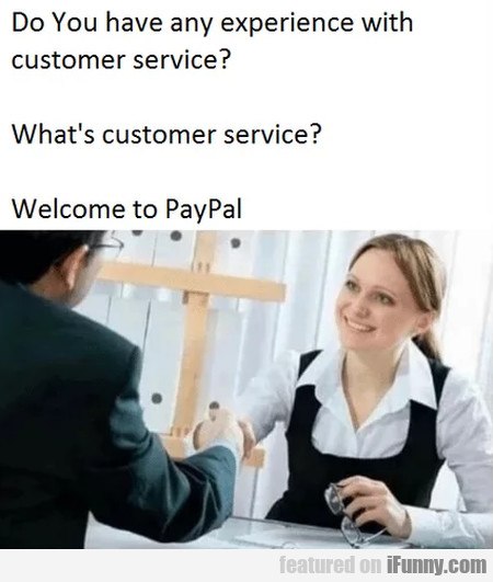 Do You Have Any Experience With Customer Service?