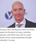 Amazon Ceo Jeff Bezos's Vision Is To Have...