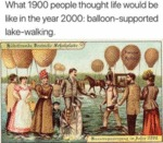 What 1900 People Thought Life Would Be Like In...