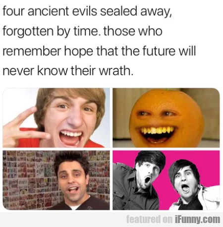 Four Ancient Evils Sealed Away Forgotten By...