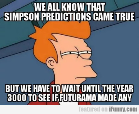 We All Know That Simpson Predictions Came True...