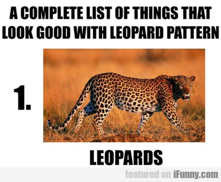 A Complete List Of Things That Look Good With...